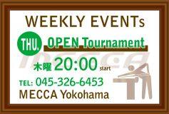MECCA Yokohama:OPENトーナメント(17日)【時短営業のお知らせ】