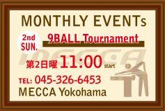 MECCA Yokohama:【9-ball tournament】は16日(日)に開催!