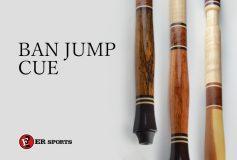 ERスポーツ:BAN JUMP CUE入荷!