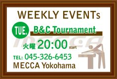 MECCA Yokohama:B&Cトーナメント(1月31日)
